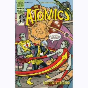 The Atomics : n° 4a, Fusion