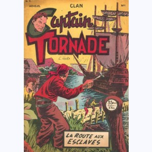 Captain Tornade : n° 1, La route aux esclaves