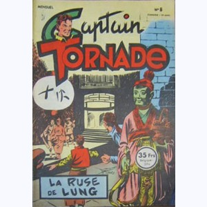 Captain Tornade : n° 8, La ruse de Lung