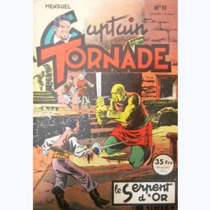 Captain Tornade : n° 11, Le serpent d'or