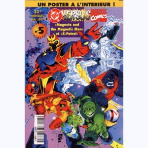 DC Versus Marvel : n° 5, Magneto & his men 1, X-Patrol 1
