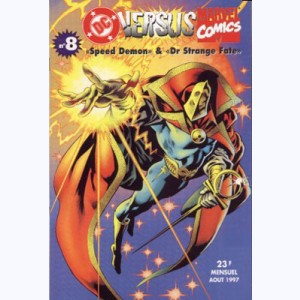 DC Versus Marvel : n° 8, Speed Demon 1, Dr Strange Fate