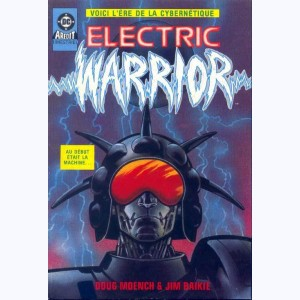 Electric Warrior : n° 1, La nuit cruelle