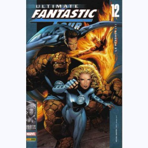Ultimate Fantastic Four : n° 12, Le passage