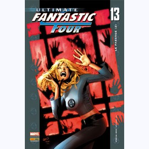Ultimate Fantastic Four : n° 13, Le passage (2)