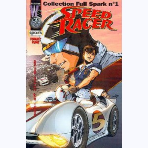 Collection Full Spark : n° 1, Speed Racer