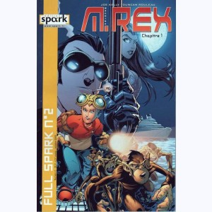 Collection Full Spark : n° 2, M-Rex : Chapitre 1