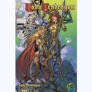 Lady Pendragon : n° 3, Lady Pendragon, More than Mortal