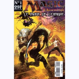 Magic L'Assemblée : n° 1, Le mage de l'ombre