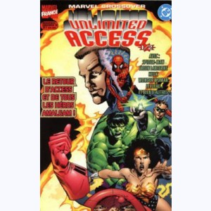 Marvel Crossover : n° 10, Unlimited Access 1/2
