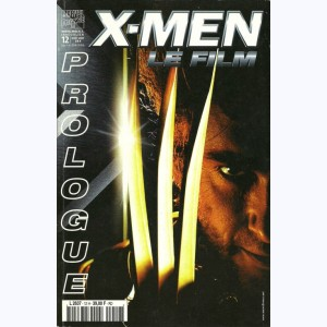 Marvel Méga Hors Série : n° 12, Prologue X-MEN le film