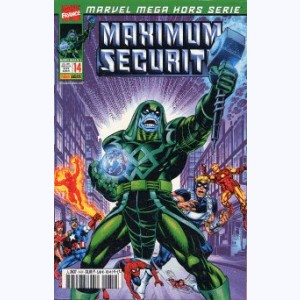 Marvel Méga Hors Série : n° 14, Maximum security 1/6