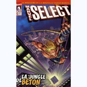 Marvel Select : n° 12, La jungle de béton