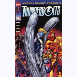 Marvel Select : n° 31, Thunderbolts: Le choix