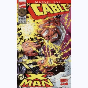 Marvel Top : n° 3, Cable vs X-Man