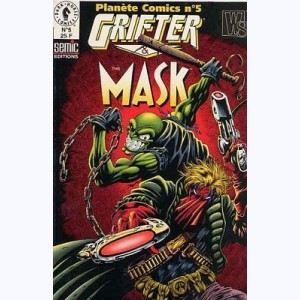 Planète Comics (2ème Série) : n° 5, Grifter & The Mask