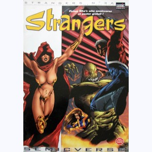 Strangers : n° 3a, Caresses de serpent