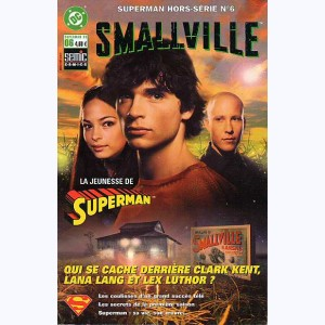 Superman Hors-Série : n° 6, Smallville