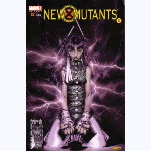 X-Men (Maximum) : n° 12, New Mutants 6