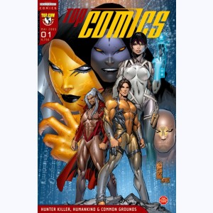 Top Comics : n° 01, Hunter Killer, Humankind & Common Grounds