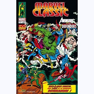 Marvel Classic : n° 4, The Avengers Vs. The Defenders