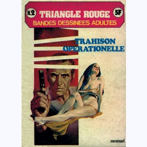 Triangle Rouge : n° 2, Trahison opérationnelle