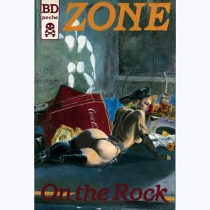 Zone : n° 1, On the rock