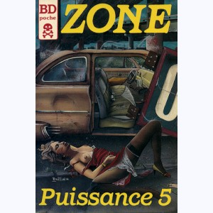 Zone : n° 2, Puissance 5