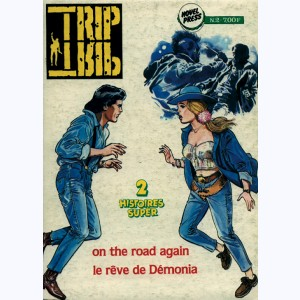 Trip : n° 2, On the road again, Le Rêve de Démonia