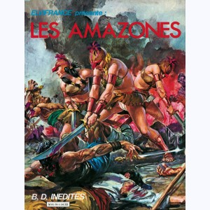 Collection BD inédites : n° 1, Les Amazones