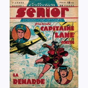 Collection Senior : n° 1, Capitaine Lane contre la Renarde