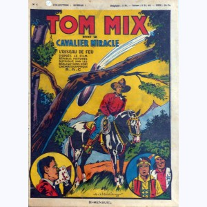 Collection Hurrah : n° 4, Tom Mix - Le cavalier miracle