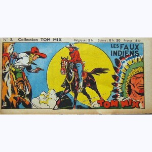 Collection Tom Mix : n° 3, Les faux indiens