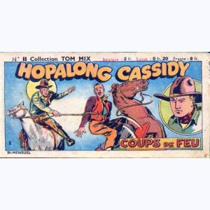 Collection Tom Mix : n° 11, Hopalong Cassidy - Coup de feu