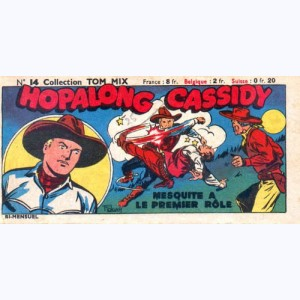 Collection Tom Mix : n° 14, Hopalong Cassidy - Mesquite a le premier rôle