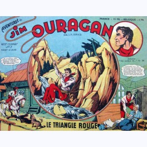 Une Aventure de : n° 36, Jim OURAGAN 5 - Le triangle rouge