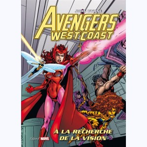 Best of Marvel (2ème Série) : n° 34, Avengers West Coast - A la recherche de ...