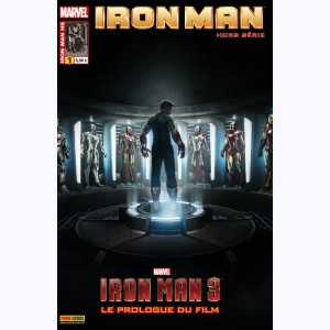 Iron Man Hors-Série : n° 1, Iron Man 3 : Le prologue du film- Prélude