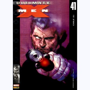 Ultimate X-Men : n° 41, Cable