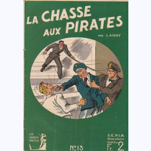 Les Cahiers d'Ulysse : n° 13, Will Sparrow : La chasse aux pirates