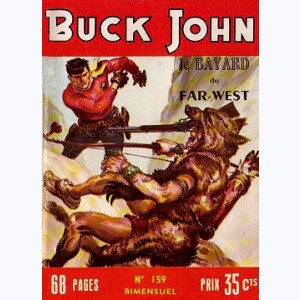 Buck John : n° 159, Le triple danger