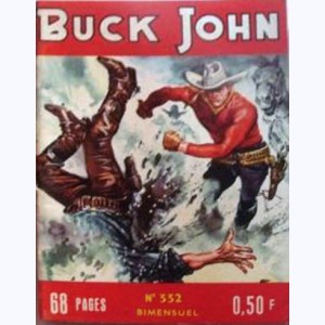 Buck John : n° 332, Le ressentiment