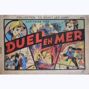 Collection En avant les Gars ! : n° 4, Capitaine Yves : Duel en mer