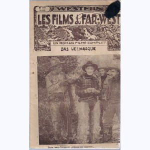 Les Films du Far-West : n° 119, Bas le masque
