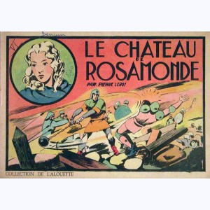 Collection de l'Alouette : n° 5, Le château de Rosamonde