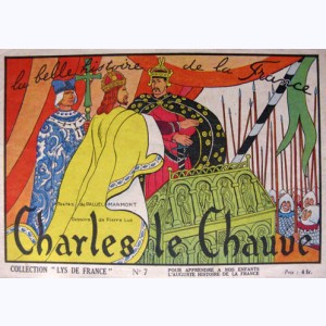 Collection Lys de France : n° 7, Charles le Chauve