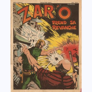 Collection Zar'o : n° 7, Zar'o prend sa revanche