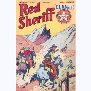 Clan (2ème Série) : n° 1, Red Sheriff