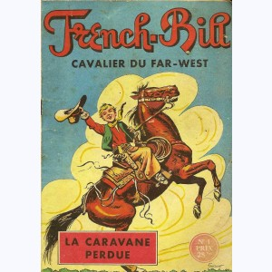 French-Bill : n° 1, La caravane perdue