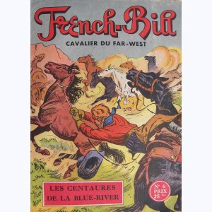 French-Bill : n° 6, Les centaures de la Blue-River